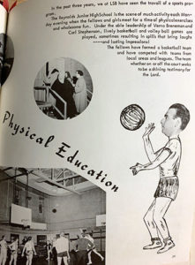 "One of the first mentions of athletics at the college came in the 1958 yearbook and read, ""The fellows have formed a basketball team…"""