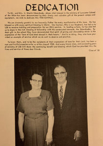 The 1958 yearbook was dedicated to Mr. and Mrs. J. Martin Esbenshade, as they generously donated the land on Eden Road where the college currently sits.