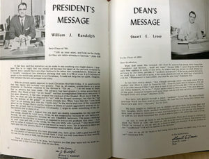 The 1959 yearbook featured messages from the college's second president, William J. Randolph, as well as the dean, who was Stuart Lease. (Lease would eventually become the college's third president in 1961.)